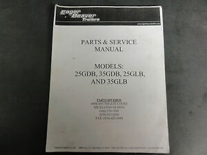 Eager Beaver 25gdb 35gdb 25glb 35glb Trailers Parts Service Manual