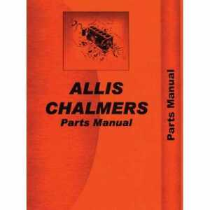 Parts Manual Wd Wd45 Compatible With Allis Chalmers Wd Wd Wd45 Wd45