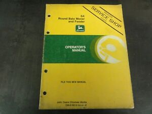John Deere 84 Round Bale Mover And Feeder Operator s Manual Om e78010