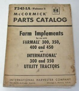 Ih Mccormick Farm Implements Farmall 300 350 400 450 Volume I Parts Catalog