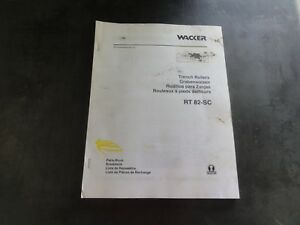 Wacker Rt82 sc Trench Rollers Parts Book Manual