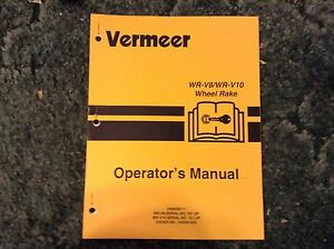 105400n35 Is A New Operator s Manual For A Vermeer Wr v8 Wr v10 Rakes