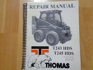 Thomas T243 Hds T245 Hds Skid Steer Loader Factory Repair Manual Vg