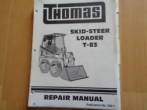 Thomas T 83 Skid Steer Factory Repair Manual Oem