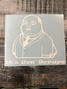 Its Gon Scrape Lowered Stance Vinyl Decal Sticker Many Colors Free Shipping