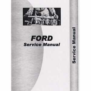 Service Manual 2000 3000 4000 5000 7000 Ford 2110 2110 3000 3000 2000 2000