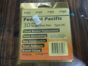 Federal Pacific 30 Amp Thin Type Nc Single Pole Circuit Breaker Fpe