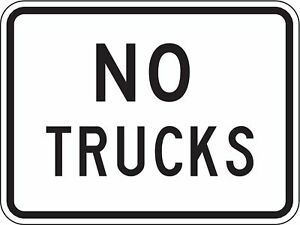 Lyle Text No Trucks High Intensity Prismatic Aluminum Traffic Sign Height 18