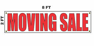 Moving Sale Banner Sign 2x8 For Business Shop Building Store Front