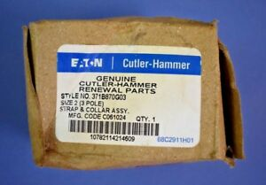 Eaton cutler Hammer 371b870g03 Size 2 3 Pole Strap Collar Assembly