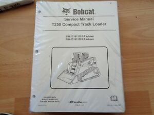 Bobcat T250 Track Loader Factory Service Repair Manual Sealed Unused Oem