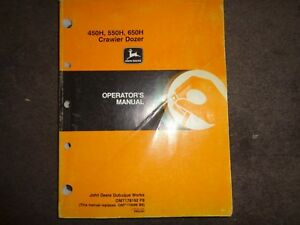 John Deere 450h 550h 650h Crawler Dozer Factory Operators Manual Oem