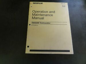 Caterpillar Cat Th560b Telehandler Operation Maintenance Manual Sebu7707 04