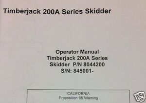 Timberjack 200a 225a 230a 240a Skidder Forwarder Operators Manual Book