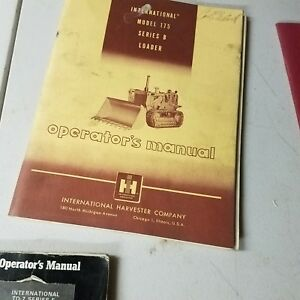 International Harvester Model 175 Series B Loader Operators Manual