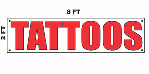 Tattoos Banner Sign 2x8 For Business Shop Building Store Front