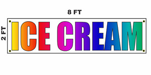 Ice Cream Banner Sign 2x8 For Business Shop Building Store Front