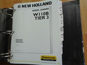 New Holland W110b Tier 3 Wheel Loader Factory Repair Manual Oem 2008