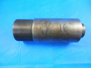 Shop Made 1 1 2 16 Thread Plug Gage 1 5 Quality Control Inspection Tooling