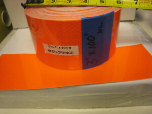 Neon Orange Reflective Conspicuity Tape 3 X 100 Feet No Side Lines