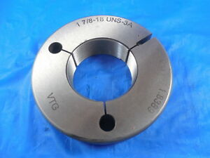 1 7 8 18 Uns 3a Vermont Thread Ring Gage 1 875 Go Only P d 1 8389 Inspection