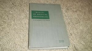 Manual Of Medical Emergencies 1953 Second Edition Antique Medical Book