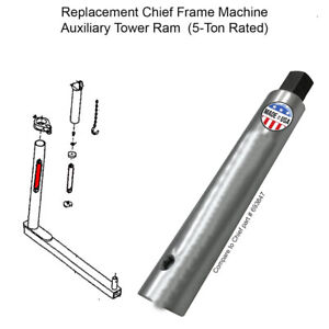 Replacement Chief Frame Machine Auxiliary Tower Ram S21 Ez Liner