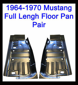 1964 1965 1966 1967 1968 1969 1970 Ford Mustang Full Front Floor Pans New Pair