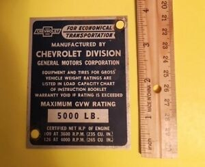 Vintage Chevrolet Pickup Truck Data Plate Tag Door Post Gvw 5000 235 265 Cu In