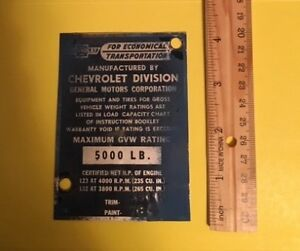 Vintage 1956 Chevrolet Pickup Truck Data Plate Tag Door Gvw 5000 235 265 Cu In