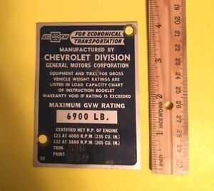 Vintage 1956 Chevrolet Pickup Truck Data Plate Tag Door Gvw 6900 235 265 Cu In