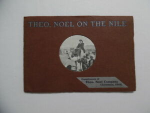 1908 Theo Noel On The Nile Vitae Ore Patent Medicine Book Egypt Palestine Italy