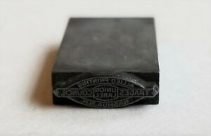 Antique Lead Printers Block Allied Printing Union Label Trades Council Nashua Nh