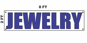 Jewelry Banner Sign 2x8 For Business Shop Building Store Front Or Gold Pawn