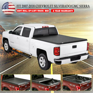 6 5 Truck Bed Roll Up Soft Tonneau Cover For 2007 2013 13 18 Chevy Gmc Sierra