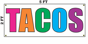 Tacos Multi colored Banner Sign 2x5 For Mexican Restaurant Or Stand Truck
