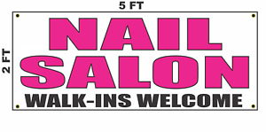Nail Salon Walk ins Welcome Banner Sign 2x5 Bright Magenta Pink