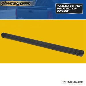 For 2007 2013 Chevy Silverado Sierra Tailgate Top Protector Spoiler Cap Cover