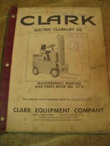 Clark Electric Clarklift 20 Forklift Maintenance Parts Manual Service Manual