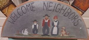 Primitive Country Cottage Farm Welcome Neighbors Wood Metal Punched Tin Sign Fs