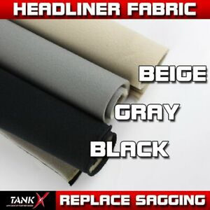 Replace Sagging Upholstery Headliner Fabric Durable Un Backed Color Options 60 W