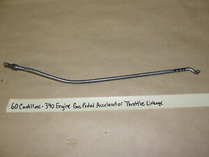 60 Cadillac Deville 390 Engine Gas Pedal Accelerator Throttle Linkage