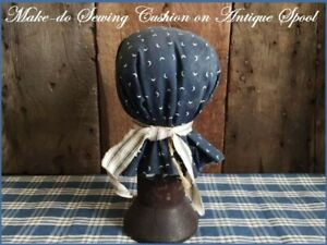 Antique Primitive Large Dark Wood Thread Spool Sewing Pin Cushion Blue Calico