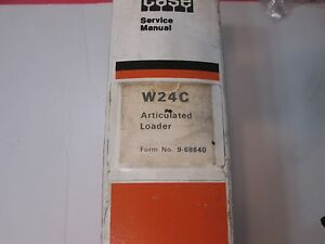 Case W24c Articulated Loader Form No 9 68640 A 12 79 Service Manual