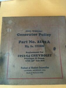 Generator Pulley 53 54 Chevy