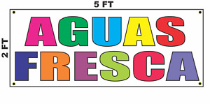 Aguas Fresca Multi colored Banner Sign 2x5 Mexican Food Restaurant Taco Stand