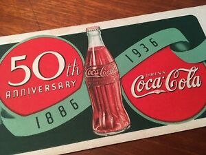 Coca-Cola 1886 – 1936 50th Anniversary Ink Blotter Galesburg Illinois Paper
