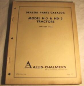 Vintage Allis chalmers Model H 3 Hd 3 Tractor Dealer Parts Catalog Manual 1966
