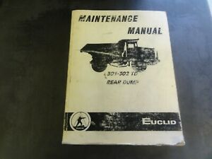 Euclid 301td 302td Rear Dump Rock Quarry Truck Maintenance Manual