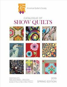 2019 Spring Paducah Catalogue Of Show Quilts 35th Anniv By Aqs 9781683391395